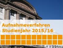 Universitätshauptgebäude im Hintergrund Davor Schriftzug: Aufnahmeverfahren Studienjahr 2015/2015