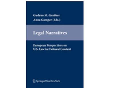 Legal Narratives.  European Perspectives on U.S. Law in Cultural Context